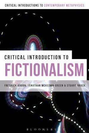 Bog, hardback A Critical Introduction to Fictionalism af Fredrick Kroon