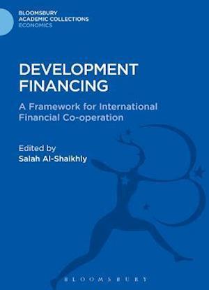 Development Financing: A Framework for International Financial Co-Operation