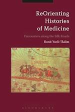 Reorienting Histories of Medicine