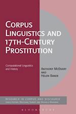 Corpus Linguistics and 17th-Century Prostitution (Corpus and Discourse)