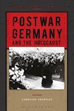 Postwar Germany and the Holocaust af Caroline Sharples
