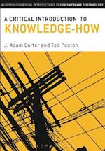 A Critical Introduction to Knowledge-How (Bloomsbury Critical Introductions to Contemporary Epistemology)