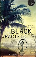 Black Pacific (Theory for a Global Age Series)