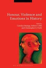 Honour, Violence and Emotions in History af Carolyn Strange