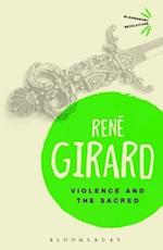 Violence and the Sacred af René Girard
