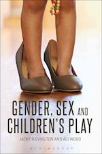 Gender, Sex and Children's Play af Jacky Kilvington