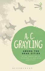 Among the Dead Cities af A. C. Grayling