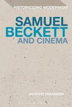 Samuel Beckett and Cinema (Historicizing Modernism)