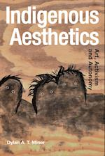 Indigenous Aesthetics (Radical Aesthetics Radical Art)