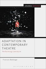 Adaptation in Contemporary Theatre (Methuen Drama Engage)