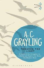 Towards the Light af A. C. Grayling