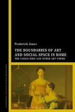 Boundaries of Art and Social Space in Rome