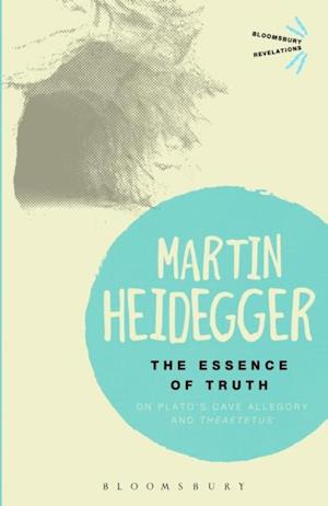 Essence of Truth af Martin Heidegger
