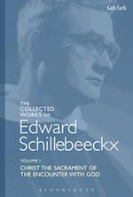 Collected Works of Edward Schillebeeckx Volume 1 (Edward Schillebeeckx Collected Works)
