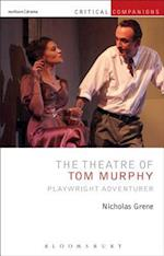 Theatre of Tom Murphy (Critical Companions)