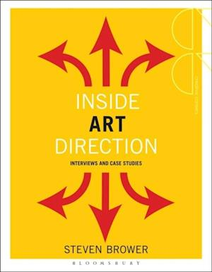 Inside Art Direction: Interviews and Case Studies