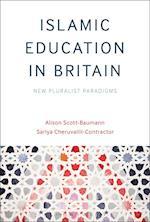 Islamic Education in Britain: New Pluralist Paradigms af Sariya Cheruvallil-Contractor, Alison Scott-Baumann, Contract Cheruvallil