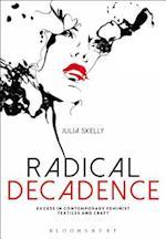 Radical Decadence