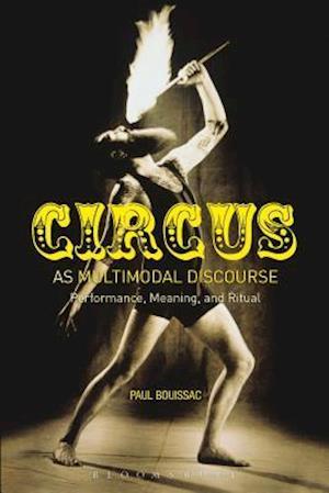 Circus as Multimodal Discourse