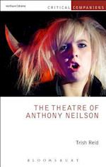 The Theatre of Anthony Neilson (Critical Companions)