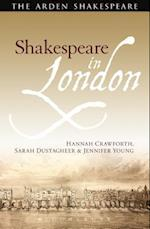 Shakespeare in London af Hannah Crawforth