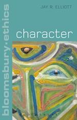 Character (Bloomsbury Ethics)