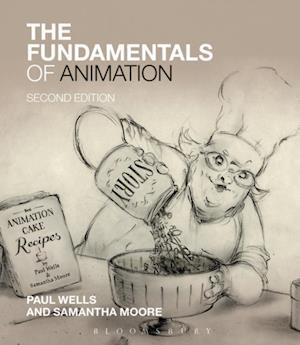 Fundamentals of Animation af Paul Wells, Samantha Moore