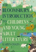 Bloomsbury Introduction to Children's and Young Adult Literature