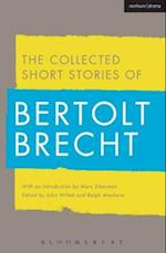 Collected Short Stories of Bertolt Brecht af Bertolt Brecht