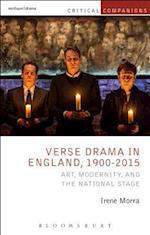 Verse Drama in England, 1900-2015 (Critical Companions)