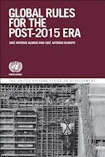 Global Governance and Rules for the Post-2015 Era (United Nations Series on Development)