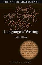 Much Ado About Nothing: Language and Writing (Arden Student Skills Language and Writing)