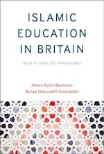 Islamic Education in Britain af Sariya Cheruvallil-Contractor