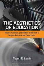 The Aesthetics of Education: Theatre, Curiosity, and Politics in the Work of Jacques Ranciere and Paulo Freire