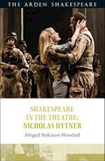 Shakespeare in the Theatre: Nicholas Hytner af Abigail Rokison-Woodall