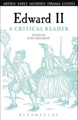 Bog, paperback Edward II: A Critical Reader af Professor Kirk Melnikoff