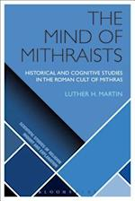 The Mind of Mithraists (Scientific Studies of Religion Inquiry and Explanation)