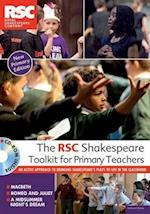 The RSC Shakespeare Toolkit for Primary Teachers af Royal Shakespeare Company