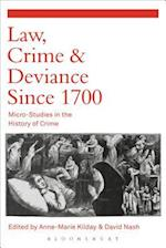 Law, Crime and Deviance Since 1700