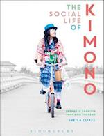 The Social Life of Kimono (Dress, Body Culture)
