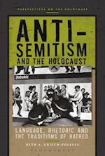 Anti-Semitism and the Holocaust (Perspectives on the Holocaust)
