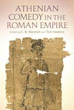Athenian Comedy in the Roman Empire af C. W. Marshall