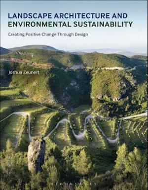 Bog, paperback Landscape Architecture and Environmental Sustainability af Joshua Zeunert