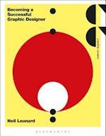 Becoming a Successful Graphic Designer af Neil Leonard