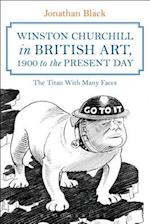 Winston Churchill in British Art, 1900 to the Present Day