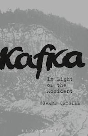 Bog, hardback Kafka af Howard Caygill