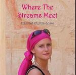 Where the Streams Meet