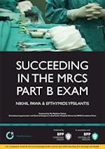 Succeeding in the MRCS Part B Exam (Medipass)
