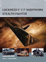 Lockheed F-117 Nighthawk Stealth Fighter af Paul F. Crickmore