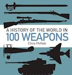 A History of the World in 100 Weapons af Chris McNab
